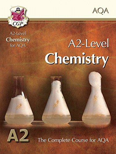 A2-Level Chemistry for AQA: Student Book By CGP Books