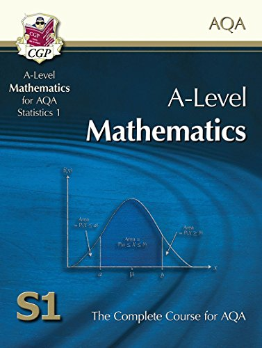 A-Level Maths for AQA - Statistics 1: Student Book By CGP Books