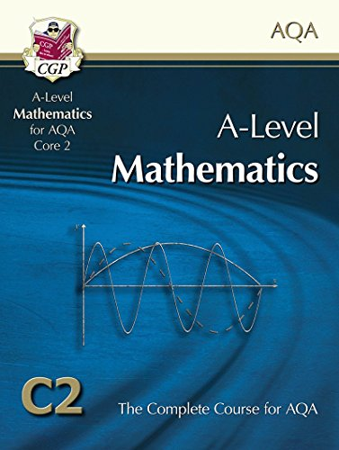 AS/A Level Maths for AQA - Core 2: Student Book by CGP Books