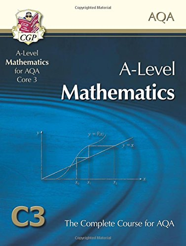 AS/A Level Maths for AQA - Core 3: Student Book by CGP Books