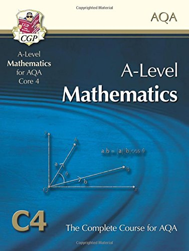 AS/A Level Maths for AQA - Core 4: Student Book by CGP Books