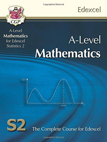 A2-Level Maths for Edexcel - Statistics 2: Student Book By CGP Books