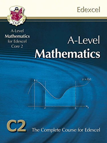 AS/A Level Maths for Edexcel - Core 2: Student Book by CGP Books