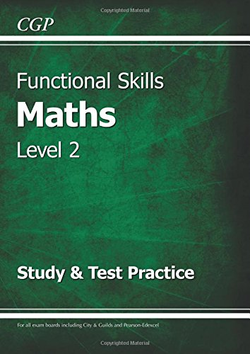 Functional-Skills-Maths-Level-2-Study-amp-Test-Practice-by-CGP-Books-1847628729