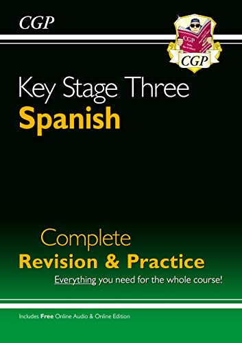 New KS3 Spanish Complete Revision & Practice with Free Online Audio By CGP Books