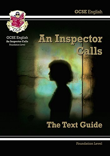 GCSE English Text Guide - An Inspector Calls Foundation By CGP Books
