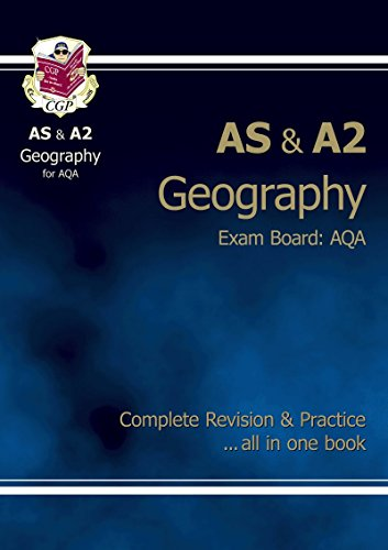 AS/A2-Level Geography AQA Complete Revision & Practice by CGP Books