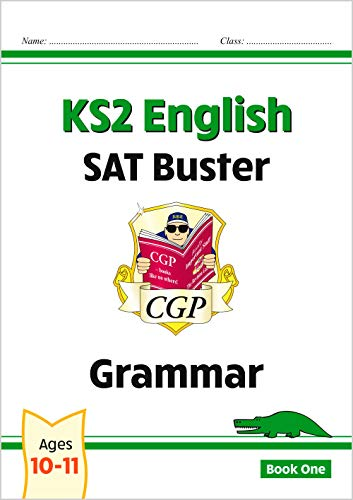 New KS2 English SAT Buster: Grammar - Book 1 (for the 2020 tests) By CGP Books