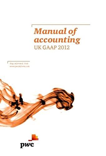 Manual of Accounting: UK GAAP 2012 By PricewaterhouseCoopers