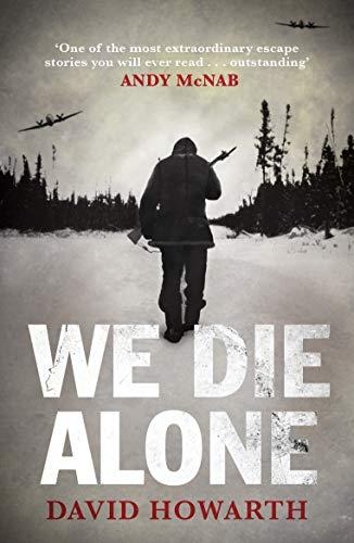 We Die Alone von David Howarth