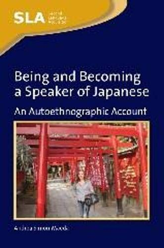 Being and Becoming a Speaker of Japanese By Andrea Simon-Maeda