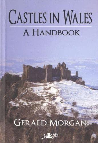 Castles in Wales - A Handbook By Gerald Morgan