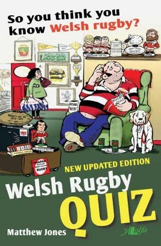 So You Think You Know Welsh Rugby? Welsh Rugby Quiz Book By Matthew Jones