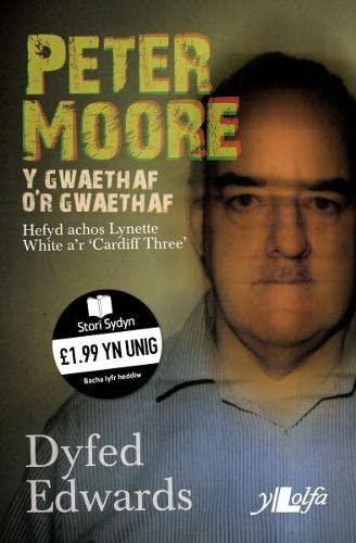Cyfres Stori Sydyn: Peter Moore   Y Gwaethaf o'r Gwaethaf By Dyfed Edwards