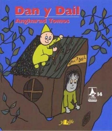 Cyfres Rwdlan: 14. Dan y Dail By Angharad Tomos