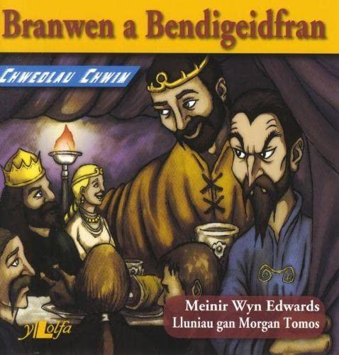 Chwedlau Chwim: Branwen a Bendigeidfran By Meinir Wyn Edwards