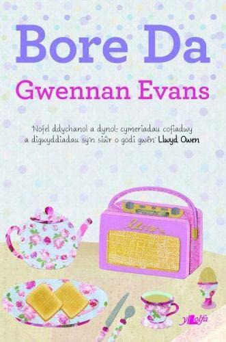 Cyfres y Dderwen: Bore Da By Gwennan Evans
