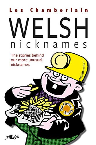 Welsh Nicknames by Les Chamberlain