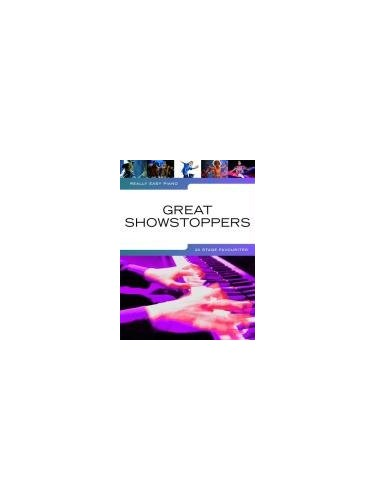 Really Easy Piano: Great Showstoppers - 20 Stage Favourites by