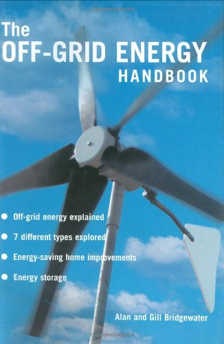The Off-grid Energy Handbook By Alan Bridgewater