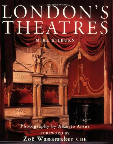 London's Theatres By Mike Kilburn