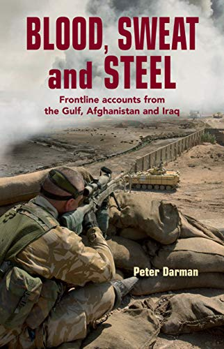 Blood, Sweat and Steel By Peter Darman