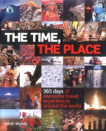 The Time, the Place By Sarah Woods