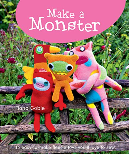 Make a Monster By Fiona Goble