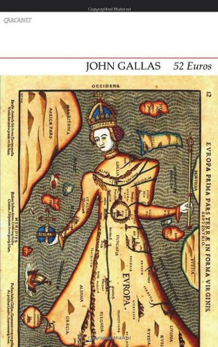 52Euros: Containing 26 Men and 26 Women in a Double A - Z of European Poets in Translation by John Gallas