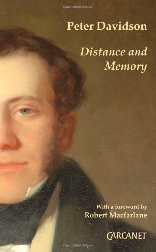Distance and Memory By Peter Davidson