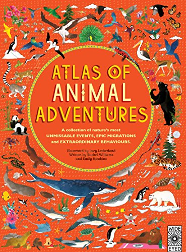 Atlas of Animal Adventures By Lucy Letherland