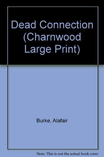 Dead Connection by Alafair Burke