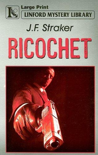 Ricochet By J.F. Straker