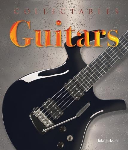 Collectables: Guitars By Jake Jackson