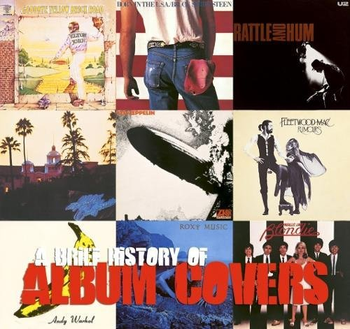 A Brief History of Album Covers by Jason Draper
