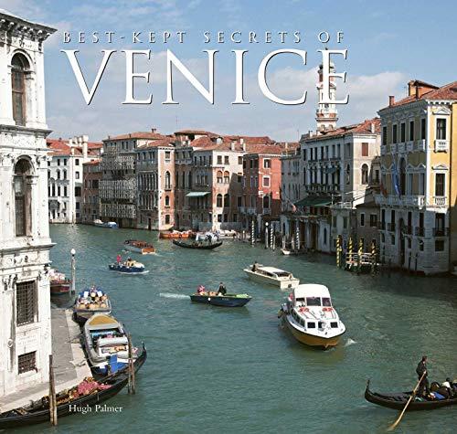 Best-Kept Secrets of Venice By Hugh Palmer