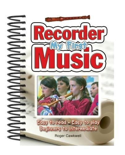 My First Recorder Music By Roger Cawkwell