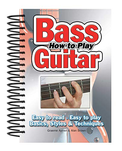 How To Play Bass Guitar By Alan Brown