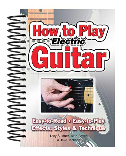 How To Play Electric Guitar By Alan Brown