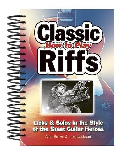 How To Play Classic Riffs By Jake Jackson