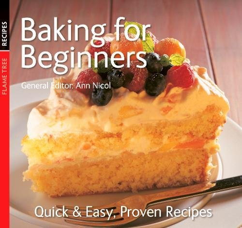 Baking for Beginners By Ann Nicol