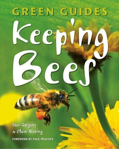 Keeping Bees (Green Guides) By Pam Gregory