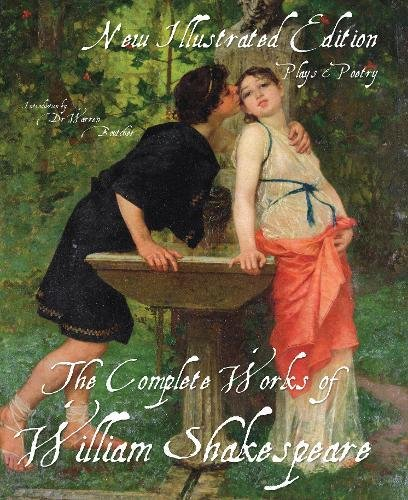 The Illustrated Complete Works of Shakespeare: New Il... by Shakespeare, William
