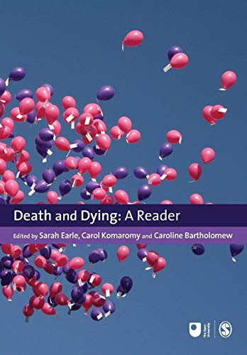 Death and Dying: A Reader by Sarah Earle