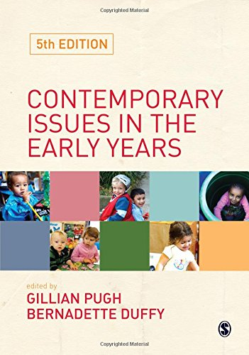 Contemporary Issues In The Early Years By Edited By