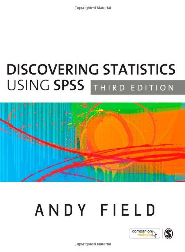 Discovering Statistics Using SPSS by Andy Field