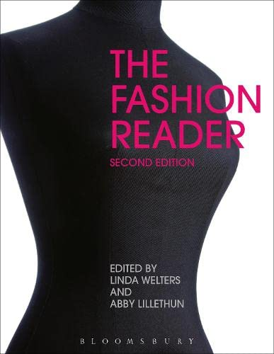 The Fashion Reader, 2nd Edition By Edited by Linda Welters (University of Rhode Island, USA)
