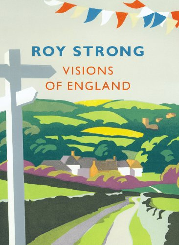 Visions of England by Sir Roy Strong