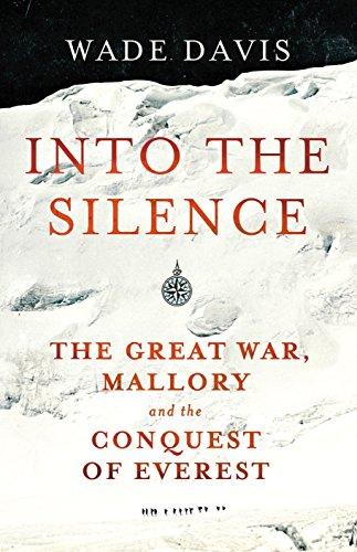 Into The Silence von Wade Davis