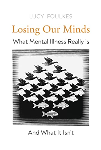 Losing Our Minds By Lucy Foulkes